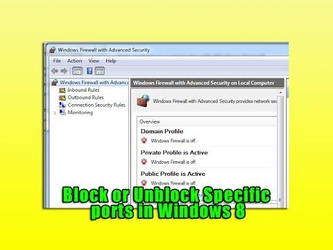 Block or Unblock Specific ports in Windows 8