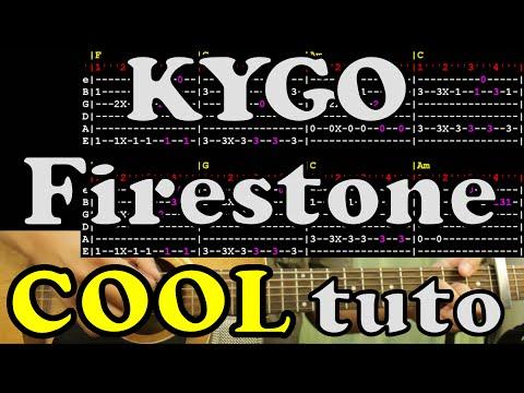 Firestone - Kygo - tuto FR guitar lesson accord tab chord