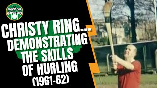 Christy Ring - Demostrating the Skills of Hurling