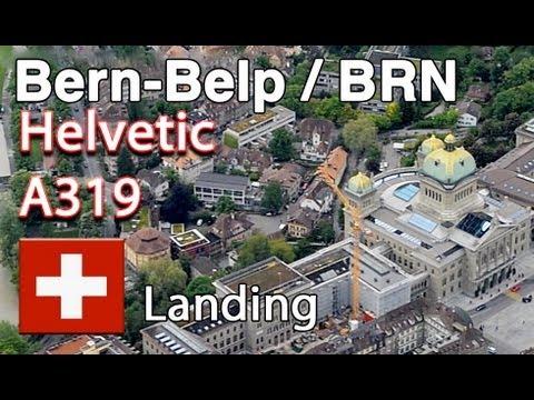 Helvetic A319 - Short Approach to Bern-Belp HD