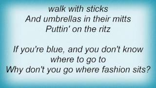 Rufus Wainwright - Puttin' On The Ritz Lyrics