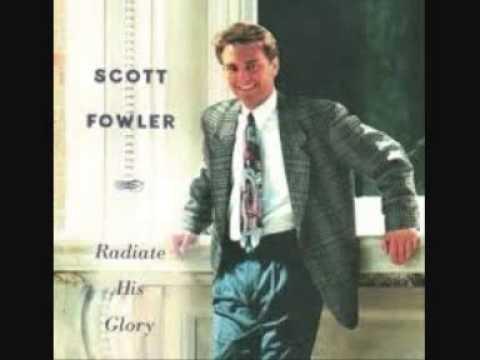 Scott Fowler - The Longer I Serve Him