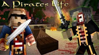 Dead Men Tell No Tales - Minecraft: A PIRATES LIFE! #4 (Pirates of the Caribbean Minecraft Roleplay)
