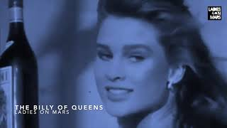 Ladies On Mars - The Billy Of Queens