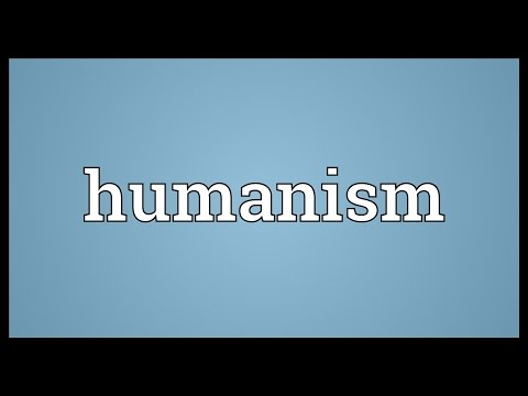 Humanism Meaning
