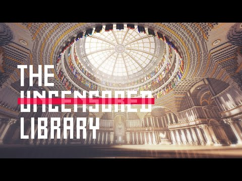 The Uncensored Library – The Making of