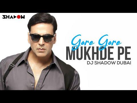 Gore Gore Mukhde Pe | DJ Shadow Dubai | 2017 | Remix | Ajay Devgan | Akshay Kumar