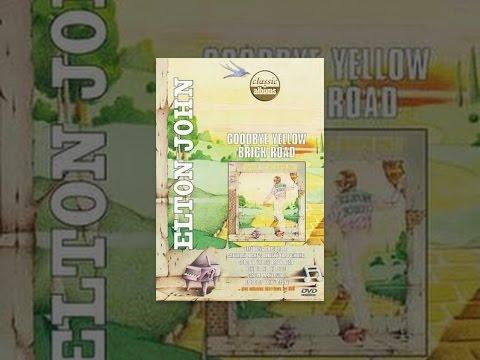 Elton John  Classic Album: Goode Yellow Brick Road