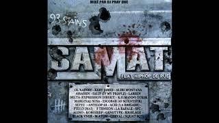 Samat - 93 en Force (ft. S.F.C, M.Atom)
