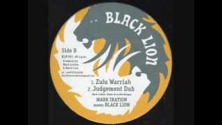 Black Lion Records~Mark Iration Meets Black Lion~Zulu Warriah
