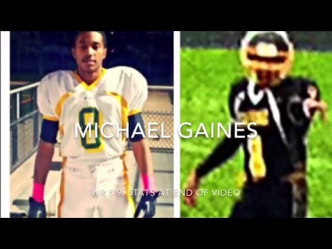 Michael Gaines Football Highlight Tape