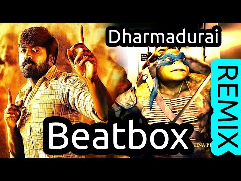 Dharmadurai Song Makka First Tamil Kuthu Beatboxing Ninja Turtles