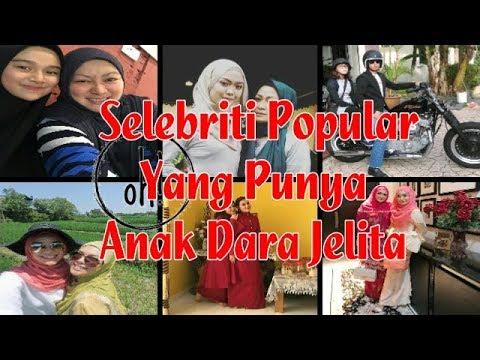 Selebriti Popular Yang Punya Anak Dara Jelita