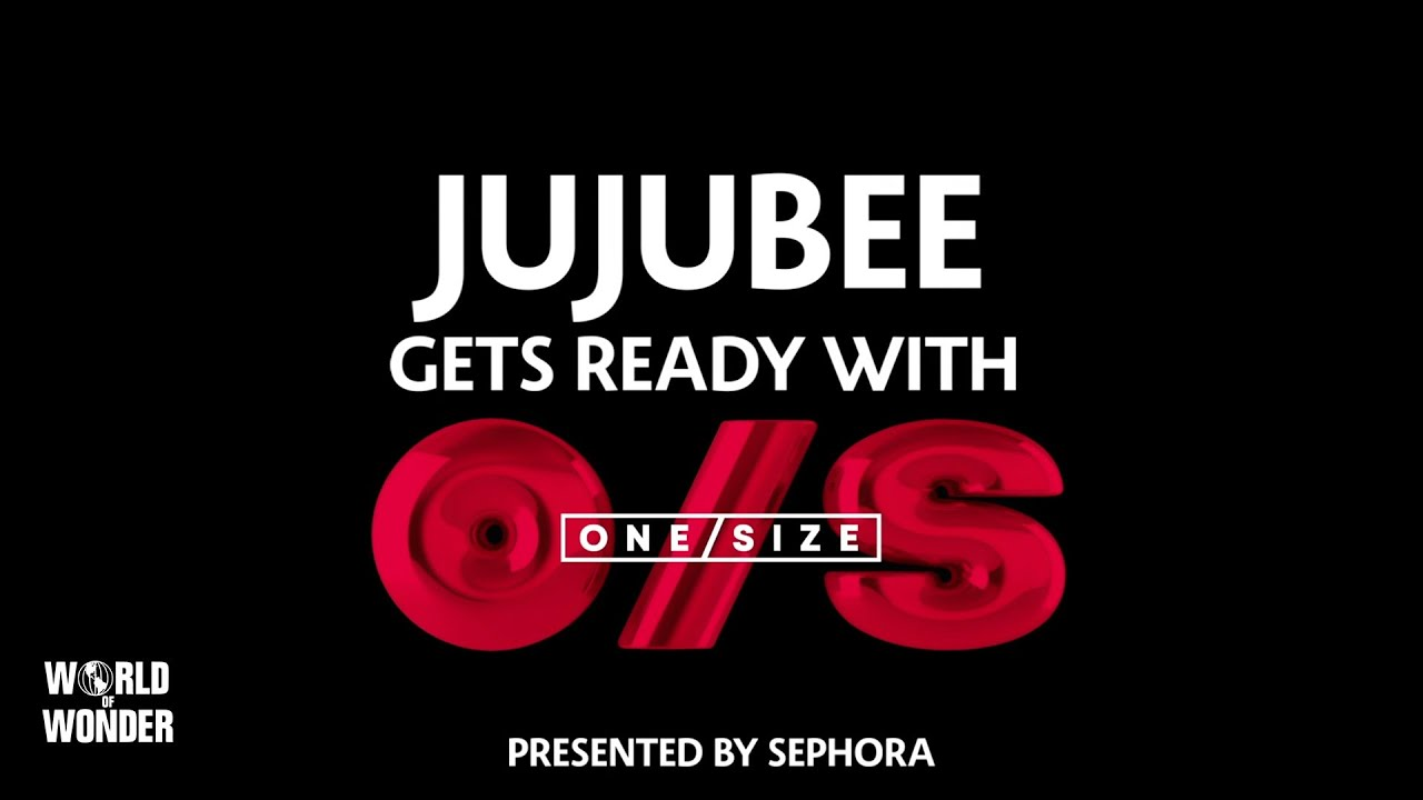 JujubeeGets Ready with ONE/SIZE Beauty