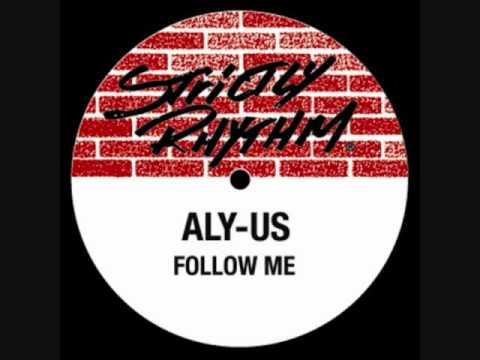 Aly us - Follow me (Harry Choo Choo Romero & Jose Nunez deep in Jersey mix)
