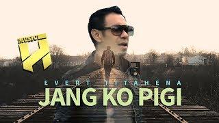 JANG KO PIGI - EVERT TITAHENA (NARUWE)