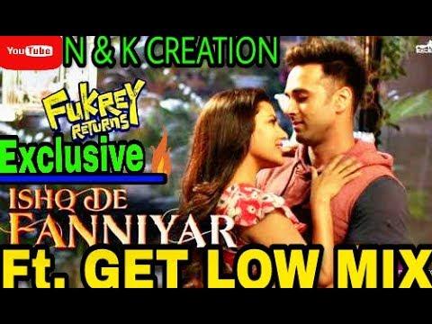 Ishq De Fanniyar ft. Get Low (DJ SNAKE) Remix   Fukrey Returns   © N & K CREATION ®