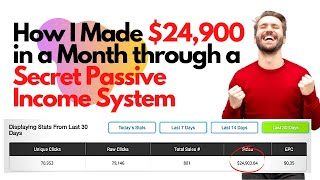 Passive Income: How I made $24900 in a Month through a Secret Passive Income System