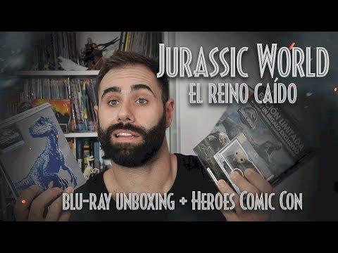 """Jurassic World: El Reino Caído"" Unboxing Blu-ray y Heroes Comic Con Madrid"