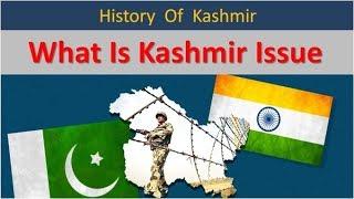 Kashmir History   India Pakistan War 1947   What is Kashmir issue