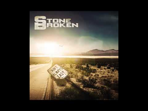 Stone Broken - Let Me See It All