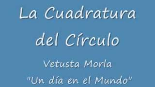 Vetusta Morla-La Cuadratura del Círculo (Un día en el Mundo)