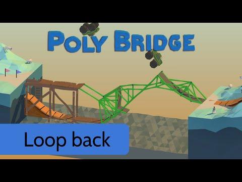 poly bridge level 3 2 loop back youtube. Black Bedroom Furniture Sets. Home Design Ideas