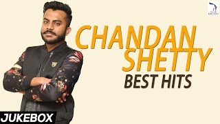 Chandan Shetty Hit Songs | Audio Jukebox | Kannada Rap Hit Songs