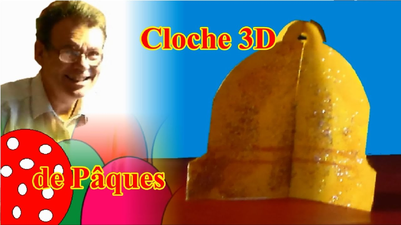 Bricolage de p ques cloche 3d youtube - Cloche de paques ...