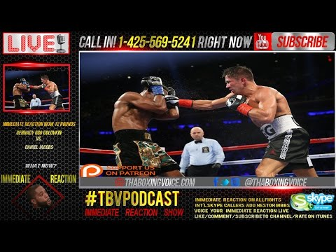 Immediate Reaction Gennady Golovkin vs. Daniel Jacobs, Robbery or Controversial?