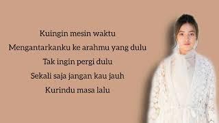 Mawar de Jongh - Mesin Waktu (Lirik)