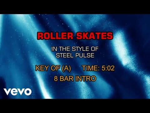 Steel Pulse - Roller Skates (Karaoke)