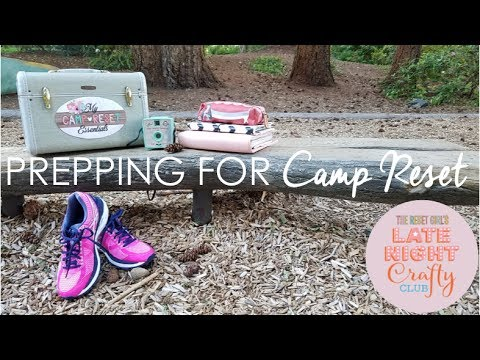 Late Night Crafty Club: Prepping for Camp Reset