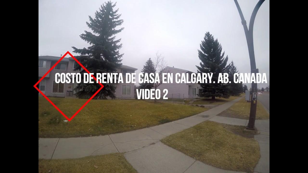 Canada costo de renta de casa depto cuarto en calgary ab canada otra opcion youtube - Casa in canapa costo ...