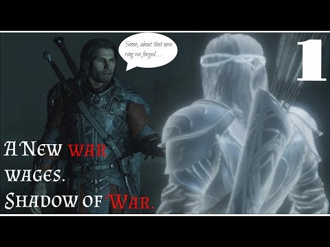 A new war wages.  Middle-earth Shadow of War.  Im BACK!!!