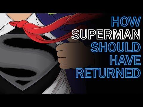 How Superman Should Have Returned