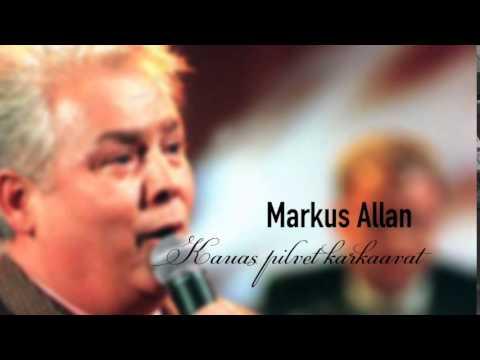 Markus Allan - Kauas pilvet karkaavat - YouTube