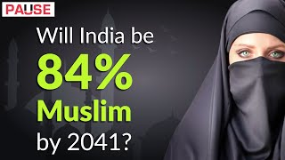 Will India be 84% Muslim by 2041? || Factly