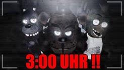 SPIELE NIEMALS FIVE NIGHTS AT FREDDYS NACHTS UM 3:00 UHR