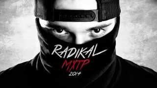 Radikal - Radikal MXTP /Full Mixtape/