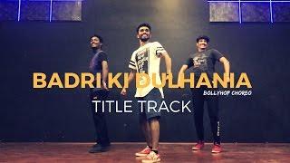 ''Badri Ki Dulhania (Title Track)'' •BKD • Prateek Shettigar • Dancepeople Studios• Open Level