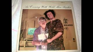 Wild Man Fischer - An Evening with Wild Man Fischer [Full Album]