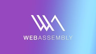 WebAssembly and the Future of the Web