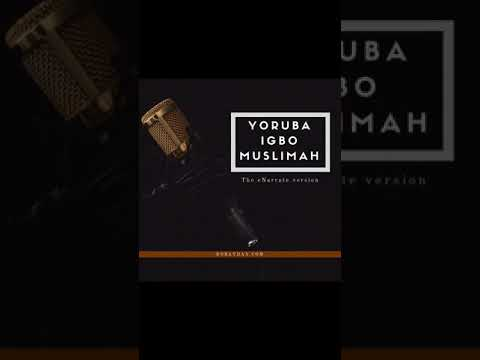 Awkward Muslimah Moments Part 1 - Episode 6 - Yoruba Igbo Muslimah - eNarrate
