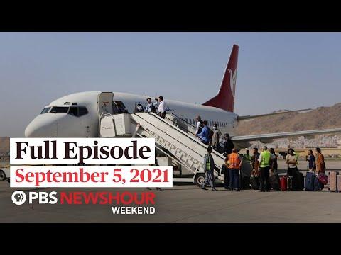 Download PBS NewsHour Weekend Full Episode September 5, 2021