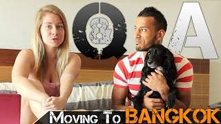 WHY WE MOVED TO BANGKOK Q&A - EXPATS LIVING IN THAILAND (ADITL)