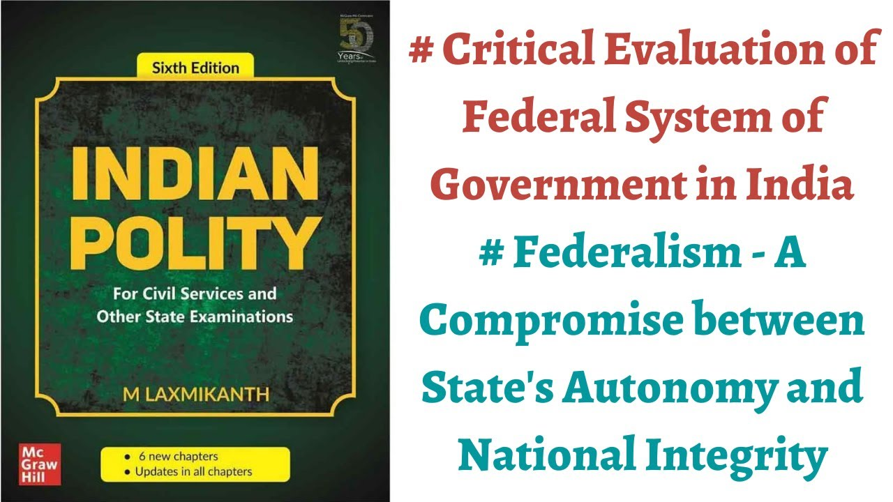 Download (V53) (Critical Evaluation of Federal System of Government) Polity by M. Laxmikanth for IAS/PCS Exam