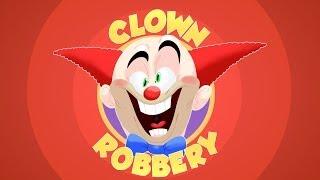 CLOWN ROBBERY Thumbnail