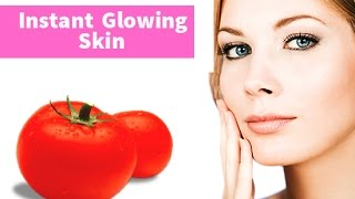 Instant Glowing Skin using Tomato Facemask | DIY