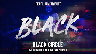 Black - Pearl Jam (Tribute by Black Circle) Live From EBRP Benefit #bctbt